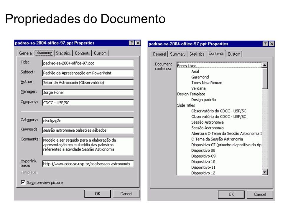 Recomendações Obrigatórias (fonte arial 32) Ao salvar o arquivo usar sempe a opção SAVE AS ou SALVAR COMO para evitar os incrementos de aumento no tamanho do arquivo ppt que o PowerPoint gera naturalmente.