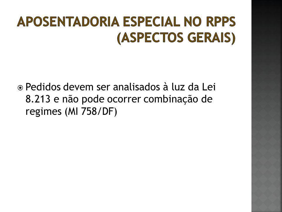  Pedidos devem ser analisados à luz da Lei 8.213 e não pode ocorrer combinação de regimes (MI 758/DF)