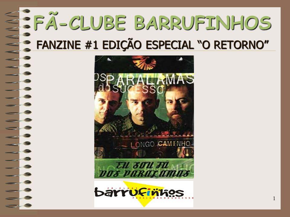 """1 FÃ-CLUBE BARRUFINHOS FANZINE #1 EDIÇÃO ESPECIAL """"O RETORNO"""""""