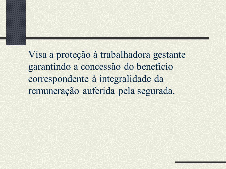 SALÁRIO-MATERNIDADE Artigo 7º, XVIII, da Constituição Federal Artigos 71 a 73 da Lei 8213/91 NATUREZA JURÍDICA: Benefício previdenciário Há incidência