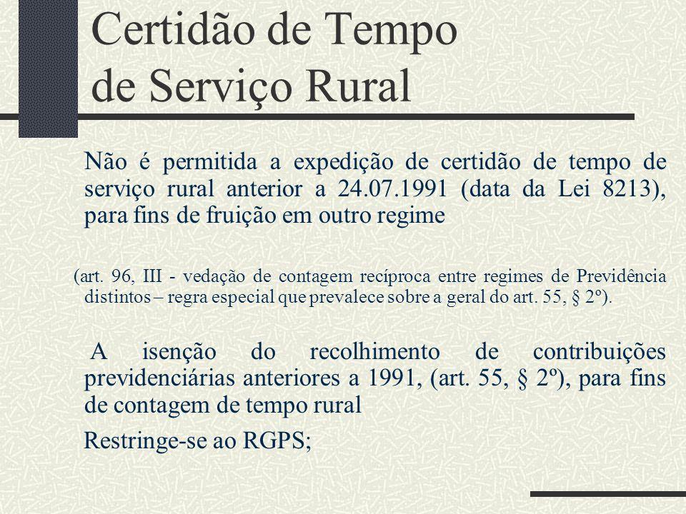 Empregado Rural Antes da Lei de Benefícios os trabalhadores rurais não eram segurados obrigatórios da Previdência e, portanto, não havia contribuições