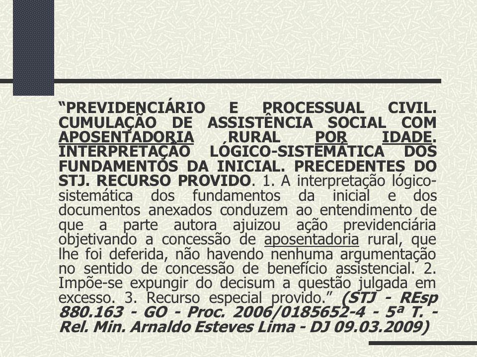 """""""PREVIDENCIÁRIO. APOSENTADORIA RURAL POR IDADE. REGIME DE ECONOMIA FAMILIAR. REQUISITOS LEGAIS. COMPROVAÇÃO. INÍCIO DE PROVA MATERIAL, COMPLEMENTADA P"""