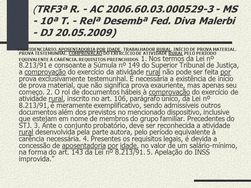 """"""" PREVIDENCIÁRIO. REVISÃO DE BENEFÍCIO. AGRAVO. APOSENTADORIA POR IDADE RURAL. CTPS. CARÊNCIA. PERÍODO ANTERIOR À LEI Nº 8.213/91. I - O trabalhador r"""