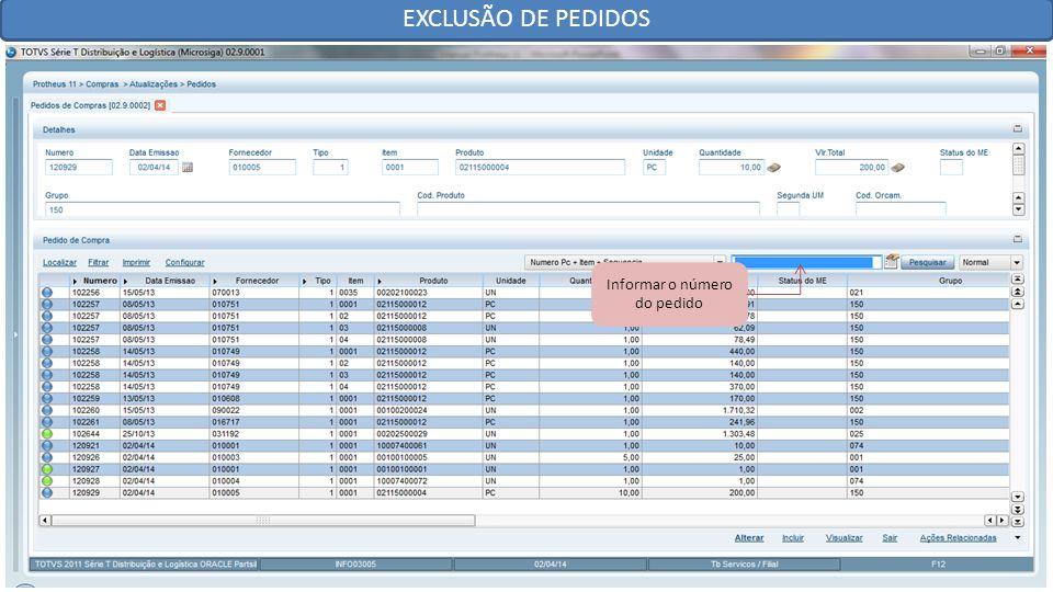 EXCLUSÃO DE PEDIDOS Informar o número do pedido