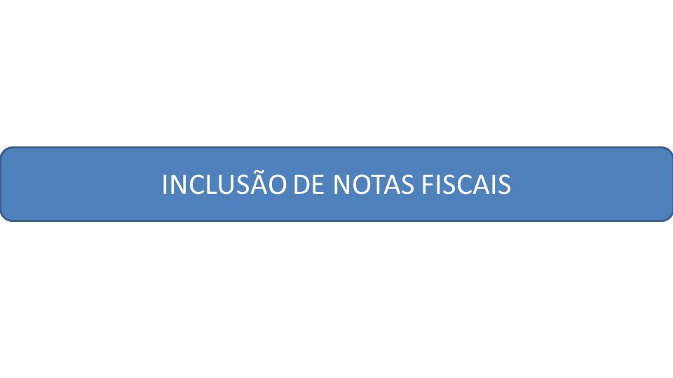 INCLUSÃO DE NOTAS FISCAIS