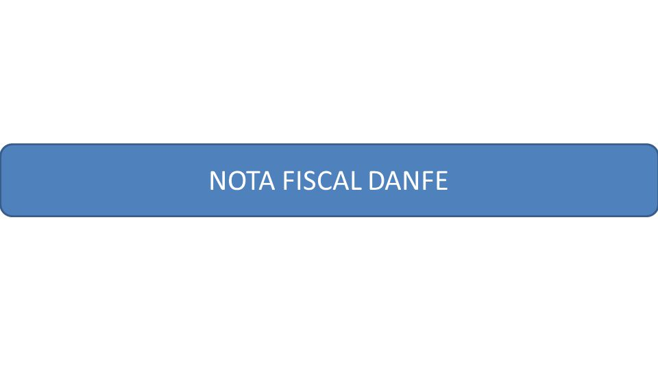 NOTA FISCAL DANFE