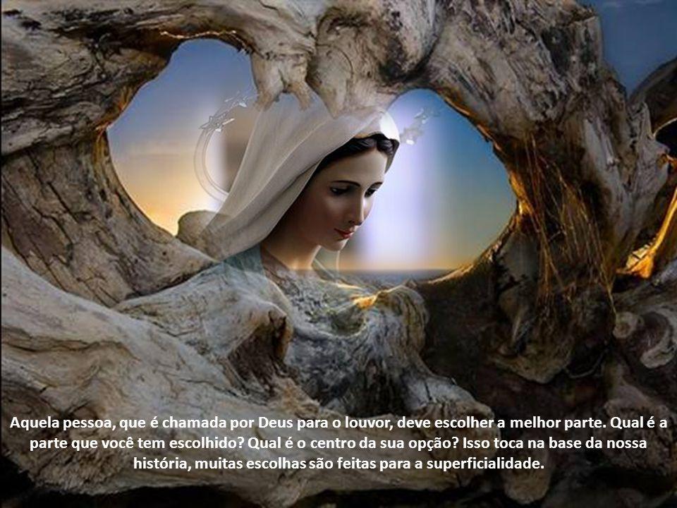 A mulher e homem de louvor têm total adesão ao Senhor. Deus, de toda a eternidade, chamou o homem para o Seu louvor; essa é a nossa vocação, o nosso c
