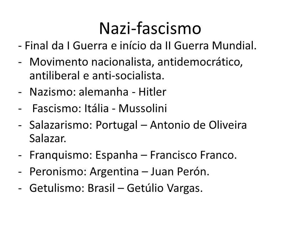 Nazi-fascismo - Final da I Guerra e início da II Guerra Mundial.
