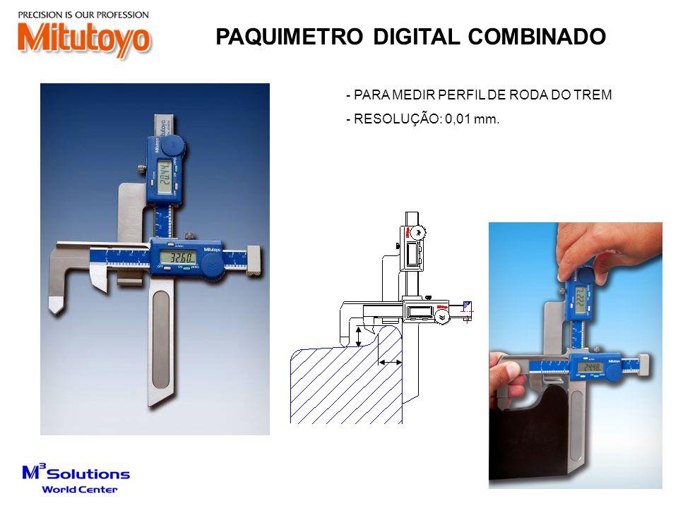 - PARA MEDIR PERFIL DE RODA DO TREM - RESOLUÇÃO: 0,01 mm. PAQUIMETRO DIGITAL COMBINADO