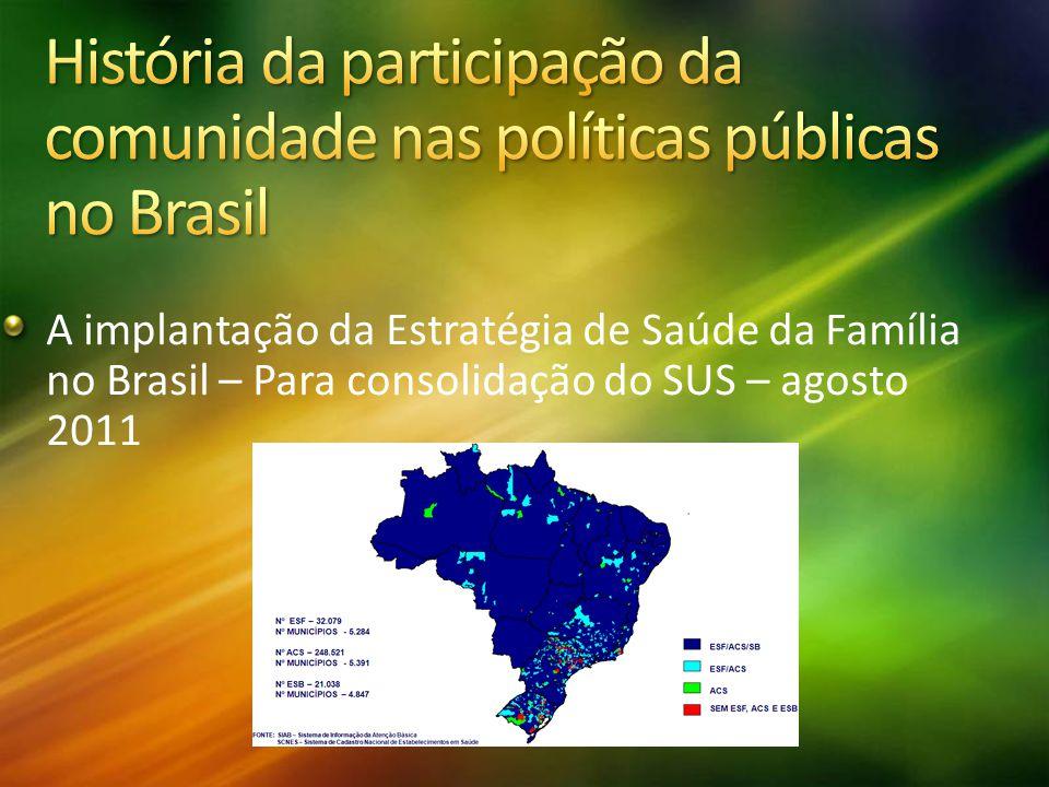 A implantação da Estratégia de Saúde da Família no Brasil – Para consolidação do SUS – agosto 2011