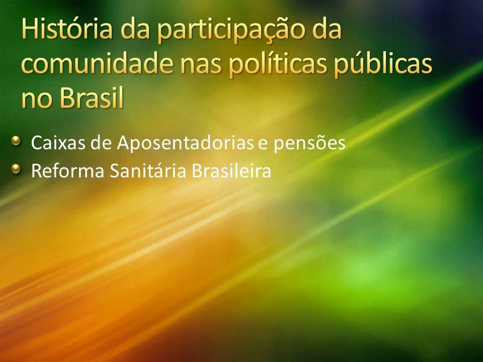 Caixas de Aposentadorias e pensões Reforma Sanitária Brasileira