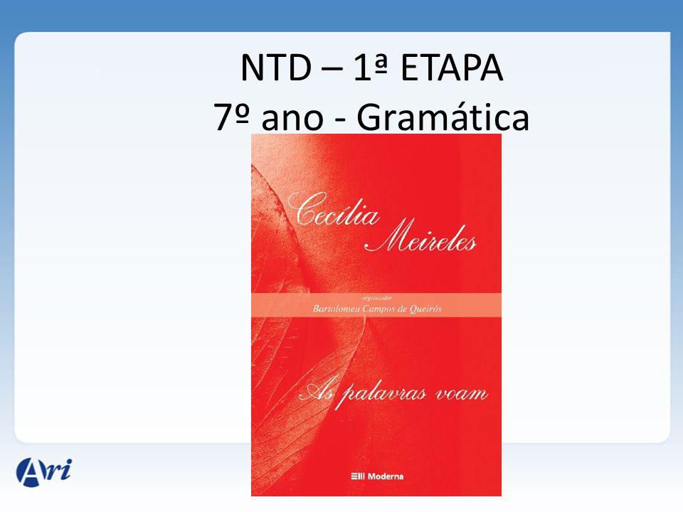 NTD – 1ª ETAPA 7º ano - Gramática