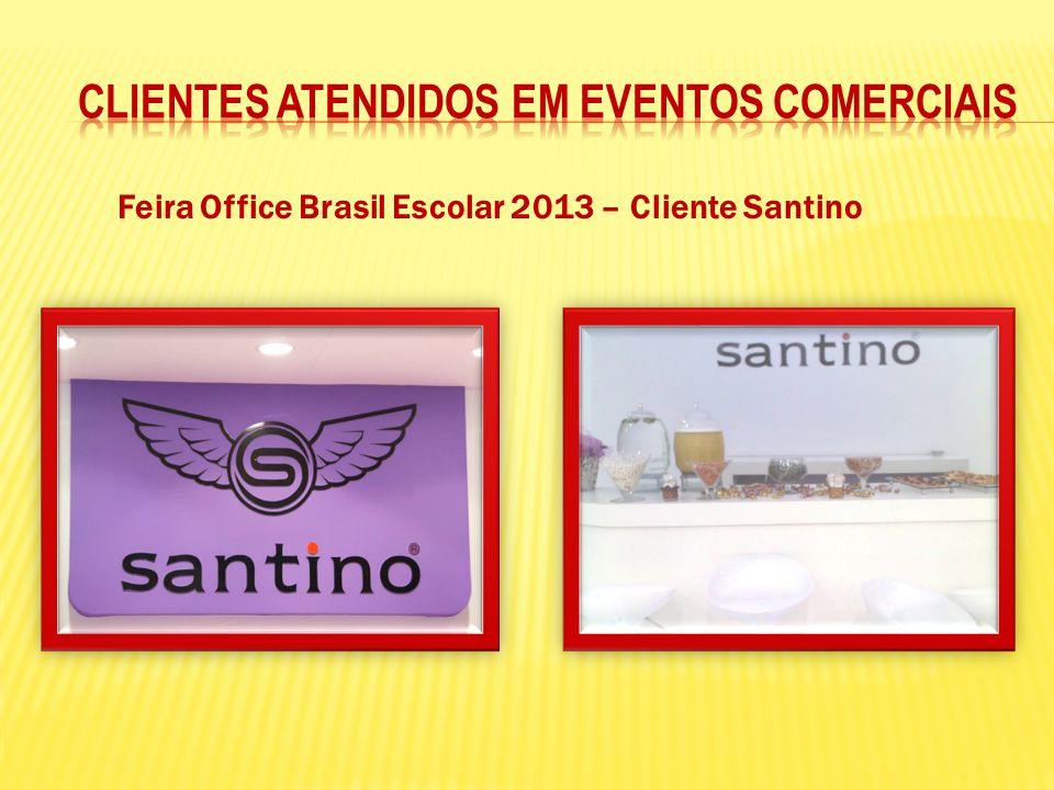 Feira Office Brasil Escolar 2013 – Cliente Santino