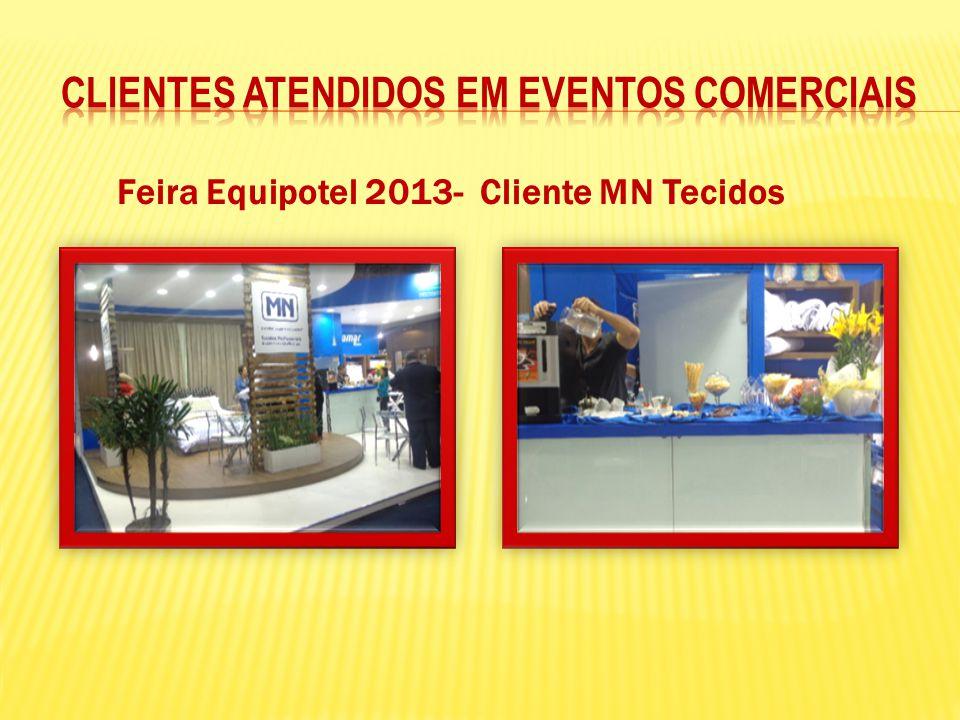 Feira Equipotel 2013- Cliente MN Tecidos