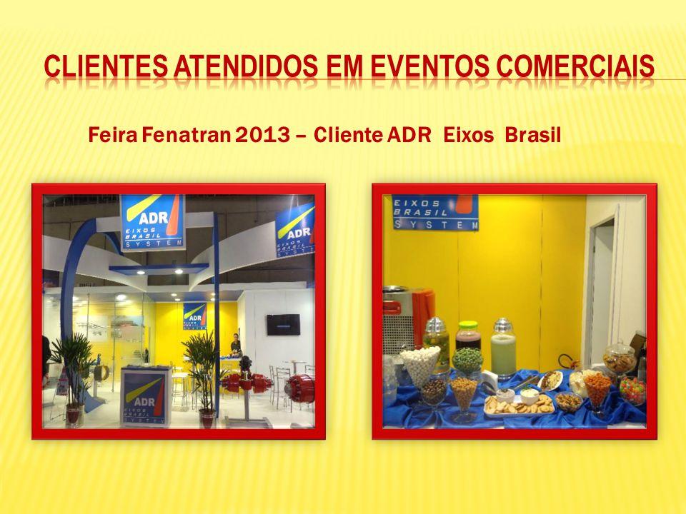 Feira Fenatran 2013 – Cliente ADR Eixos Brasil
