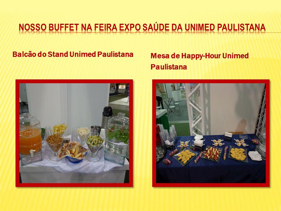 Balcão do Stand Unimed Paulistana Mesa de Happy-Hour Unimed Paulistana