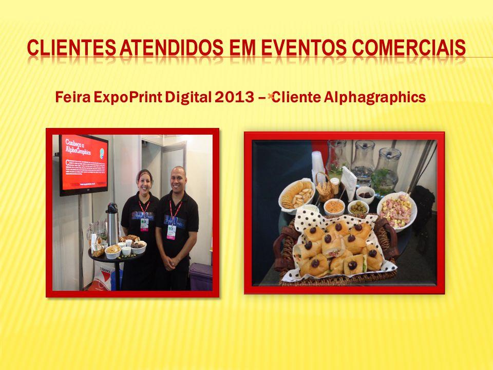 Feira ExpoPrint Digital 2013 – Cliente Alphagraphics 