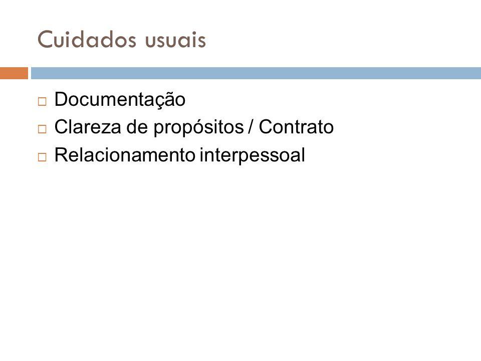 Cuidados usuais  Documentação  Clareza de propósitos / Contrato  Relacionamento interpessoal