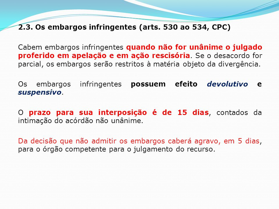 2.3.Os embargos infringentes (arts.