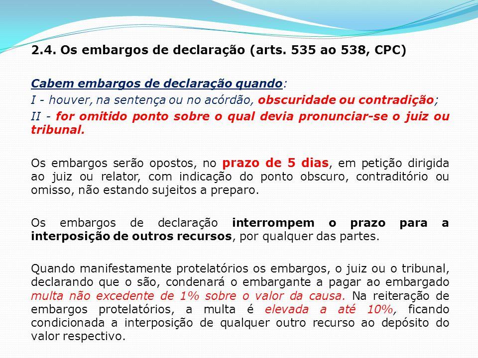 Os recursos para o STF e o STJ 2.5.Os recursos ordinários (arts.