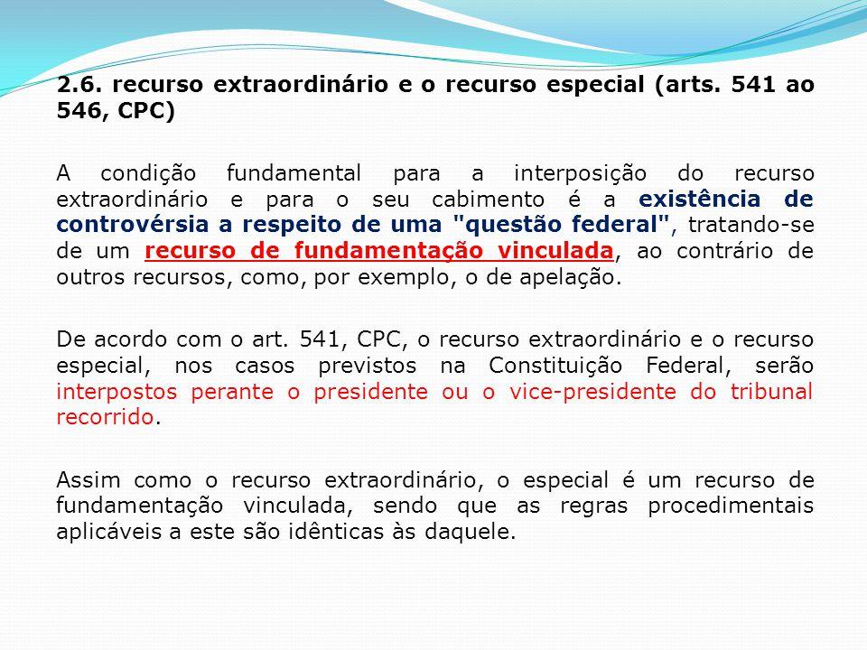 2.6.recurso extraordinário e o recurso especial (arts.