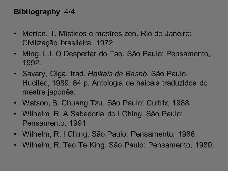 Bibliography 4/4 Merton, T.Místicos e mestres zen.