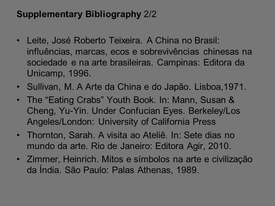 Supplementary Bibliography 2/2 Leite, José Roberto Teixeira.