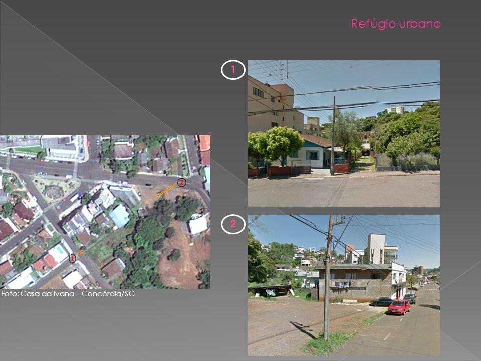 Refúgio urbano 1 2 Foto: Casa da Ivana – Concórdia/SC