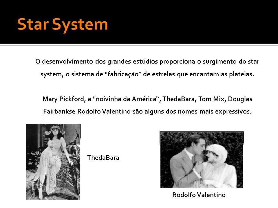O desenvolvimento dos grandes estúdios proporciona o surgimento do star system, o sistema de fabricação de estrelas que encantam as plateias.