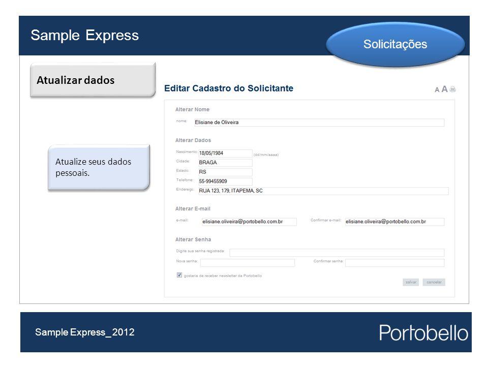 Sample Express Sample Express_ 2012 Solicitações Atualizar dados Atualize seus dados pessoais.