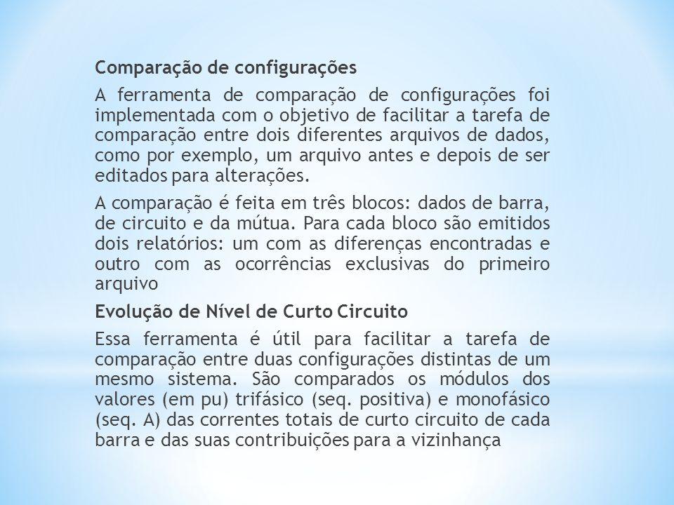 Comparação de configurações A ferramenta de comparação de configurações foi implementada com o objetivo de facilitar a tarefa de comparação entre dois diferentes arquivos de dados, como por exemplo, um arquivo antes e depois de ser editados para alterações.