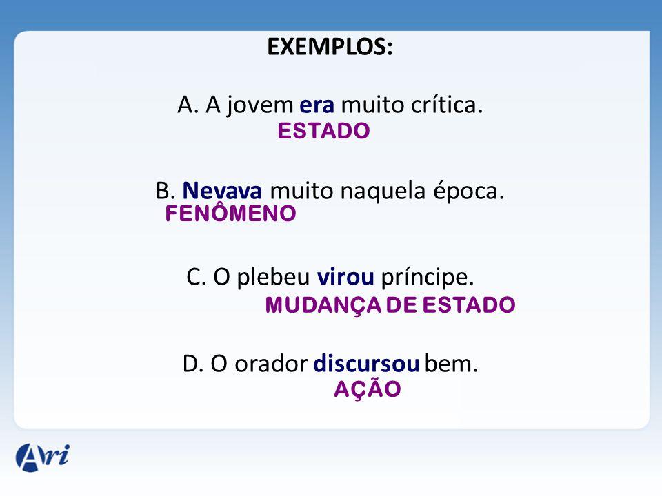 2- FLEXÕES VERBAIS: A – NÚMERO: Singular; Plural; B – PESSOA: 1ª - Aquele que fala; 2ª - Aquele com quem se fala; 3ª - Aquele de que se fala.