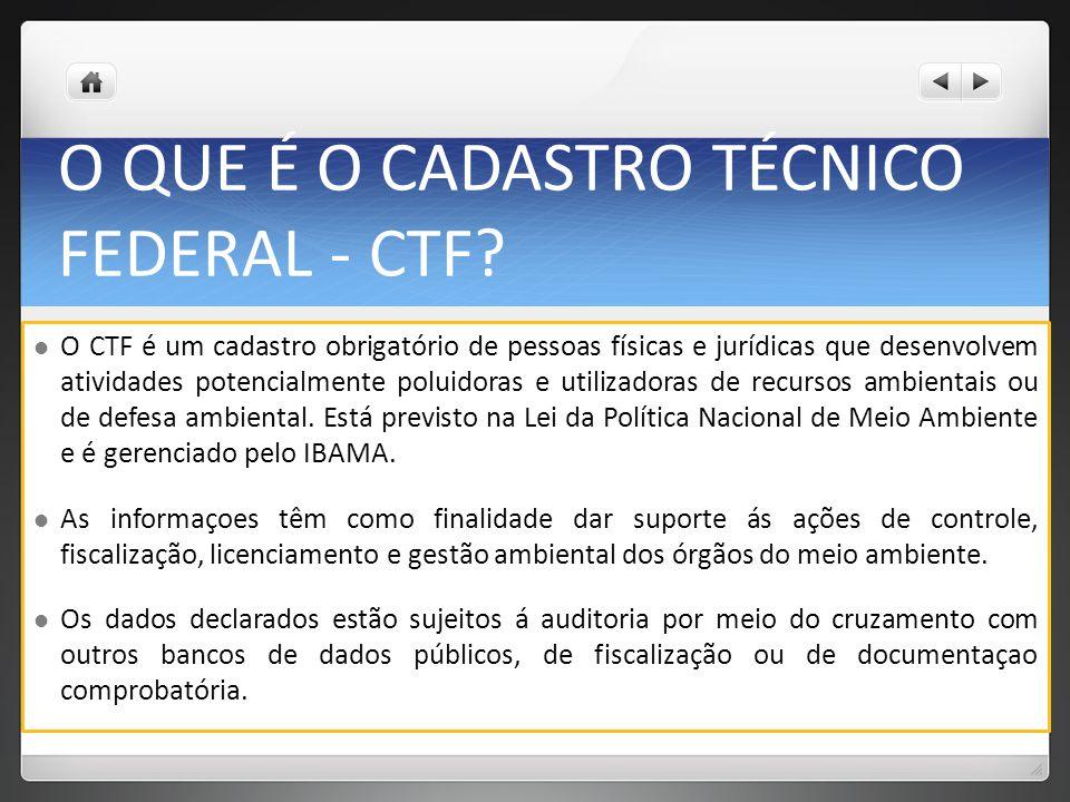 O QUE É O CADASTRO TÉCNICO FEDERAL - CTF.
