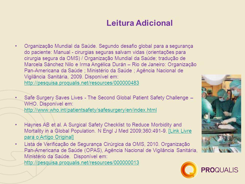 Leitura Adicional Organização Mundial da Saúde.