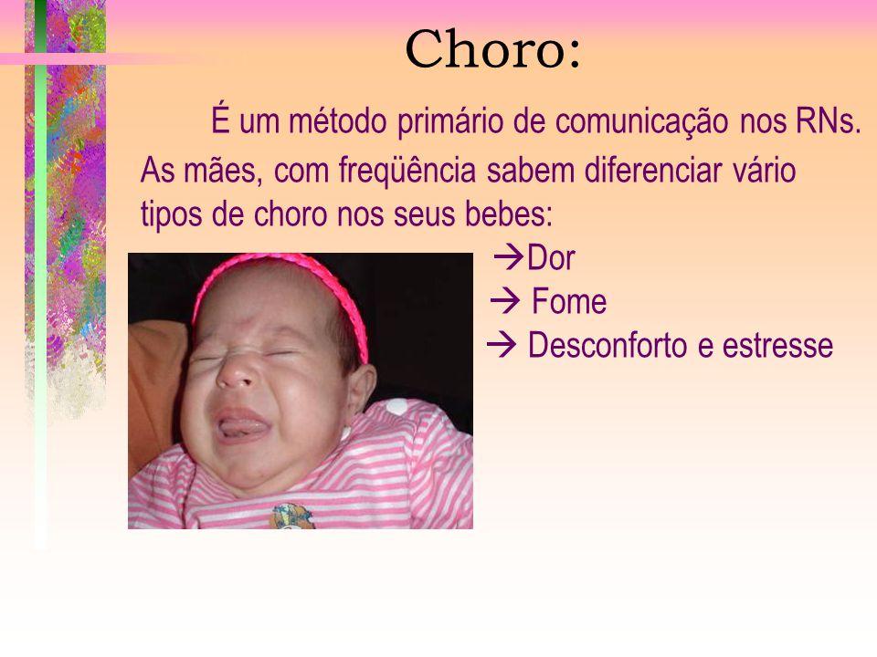 Causas do Choro do Bebê Maria Lúcia Silveira BANCO DE LEITE HRG