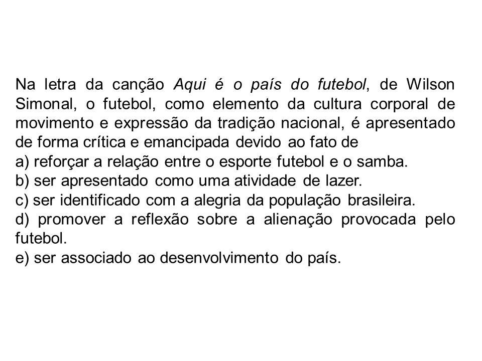 No Brasil, é histórico associar futebol e alienação devido ao Tricampeonato do Brasil em 1970 estar ligado ao período de maior repressão da ditadura militar...