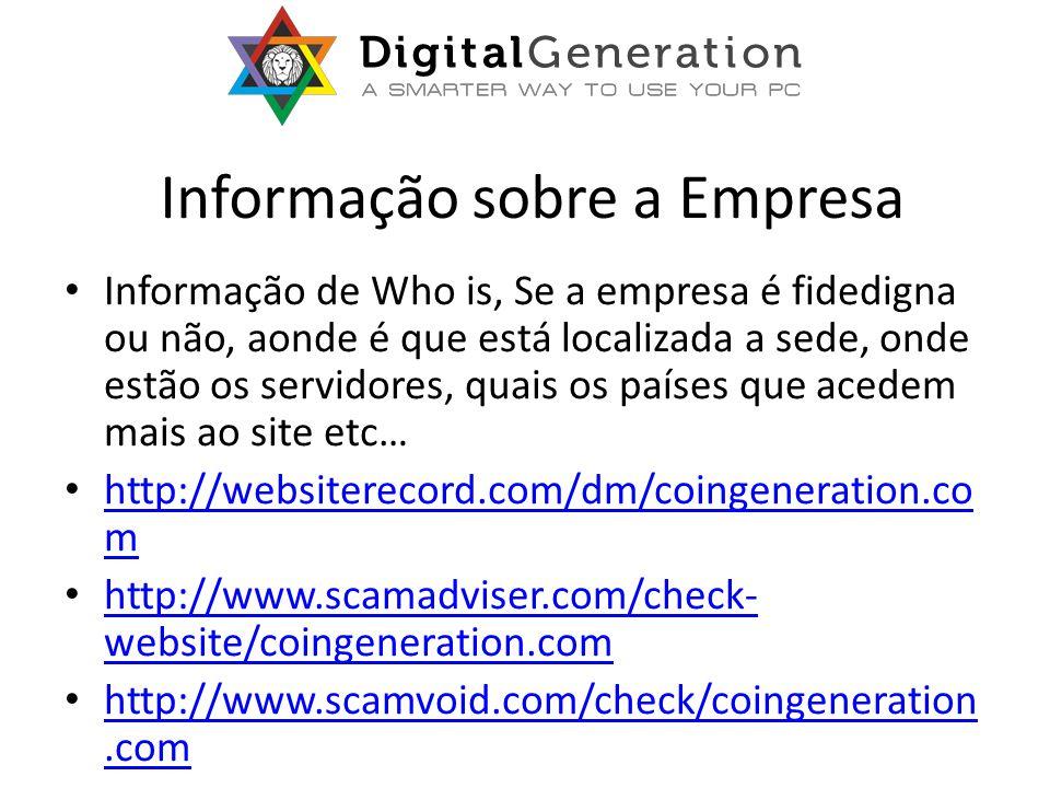 Informação sobre a Empresa Informação de Who is, Se a empresa é fidedigna ou não, aonde é que está localizada a sede, onde estão os servidores, quais