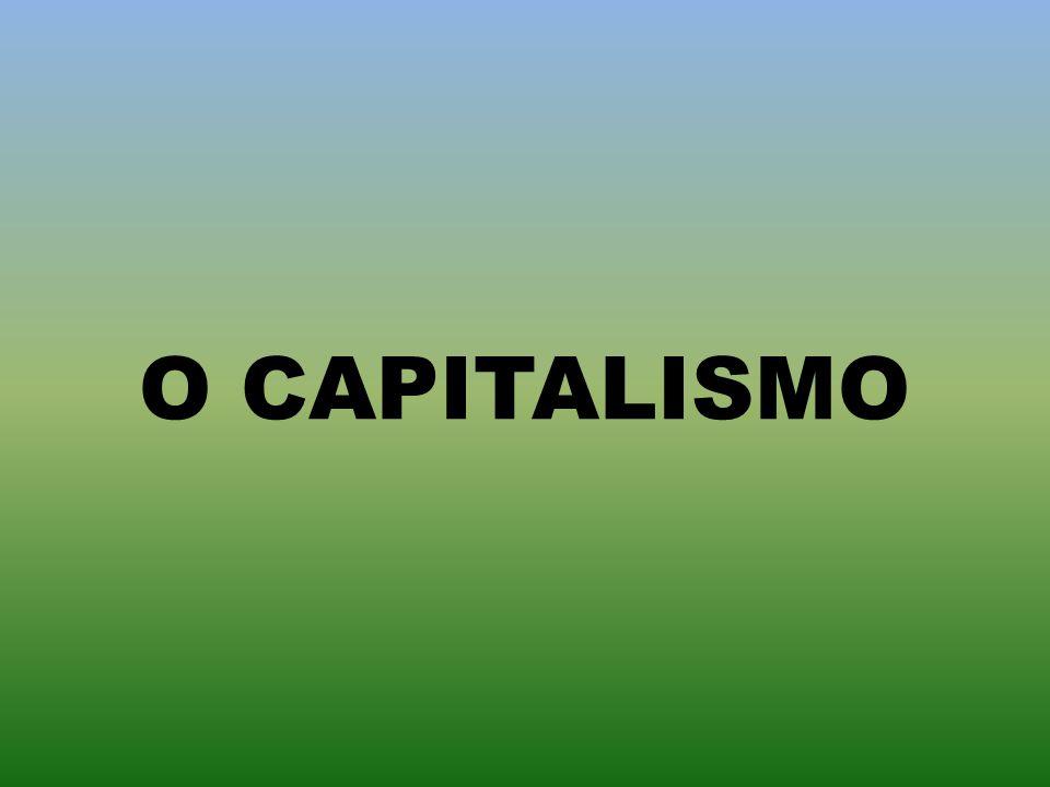 CAPITALISMO BRASILEIRO Tens duas vacas.