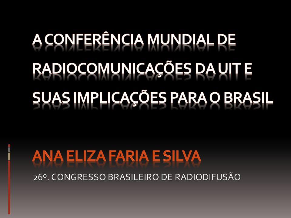 AGENDA CONFERÊNCIA MUNDIAL DE RADIOCOMUNICAÇÕES 2012 Revisão do Regulamento de Rádio, tratado internacional de uso do espectro e órbitas de satélite DIVIDENDO DIGITALNOVAS TECNOLOGIASSERVIÇOS AUXILIARESCONCLUSÕES