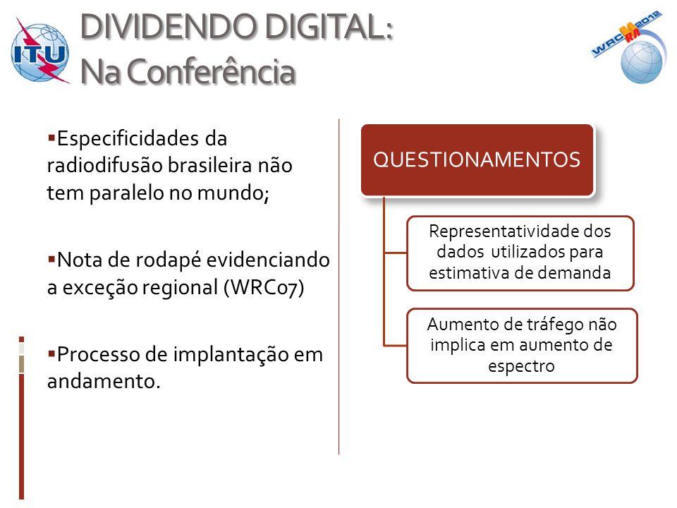 CONCLUSÕES: Brasil  É a plataforma de comunicação de massa mais relevante;  Está em expansão;  Gerenciamento do espectro pode ameaçar a evolução tecnológica do setor.