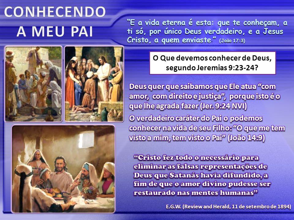 """""""E a vida eterna é esta: que te conheçam, a ti só, por único Deus verdadeiro, e a Jesus Cristo, a quem enviaste"""" (João 17:3) """"E a vida eterna é esta:"""