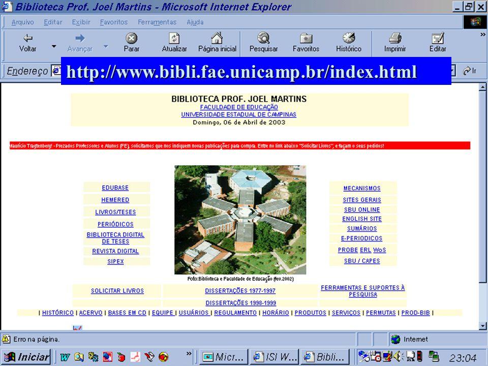 (c) GCS, 200313 Website da Biblioteca Prof. Joel Martins - FE/UNICAMP http://www.bibli.fae.unicamp.br/index.html