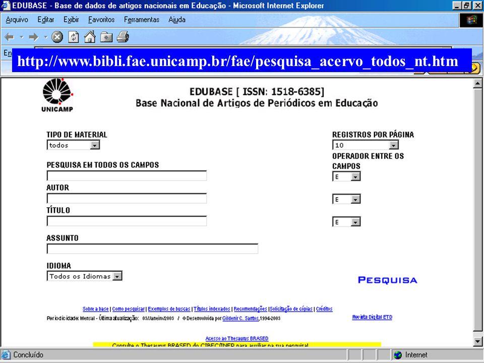 (c) GCS, 200319 http://www.bibli.fae.unicamp.br/fae/pesquisa_acervo_todos_nt.htm