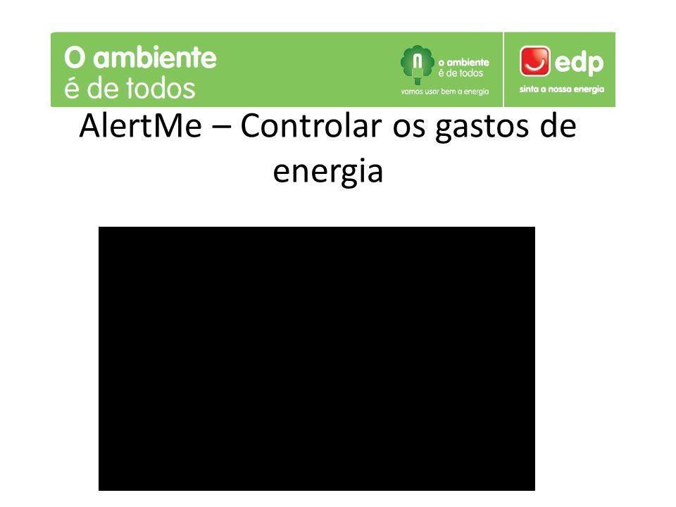 AlertMe – Controlar os gastos de energia