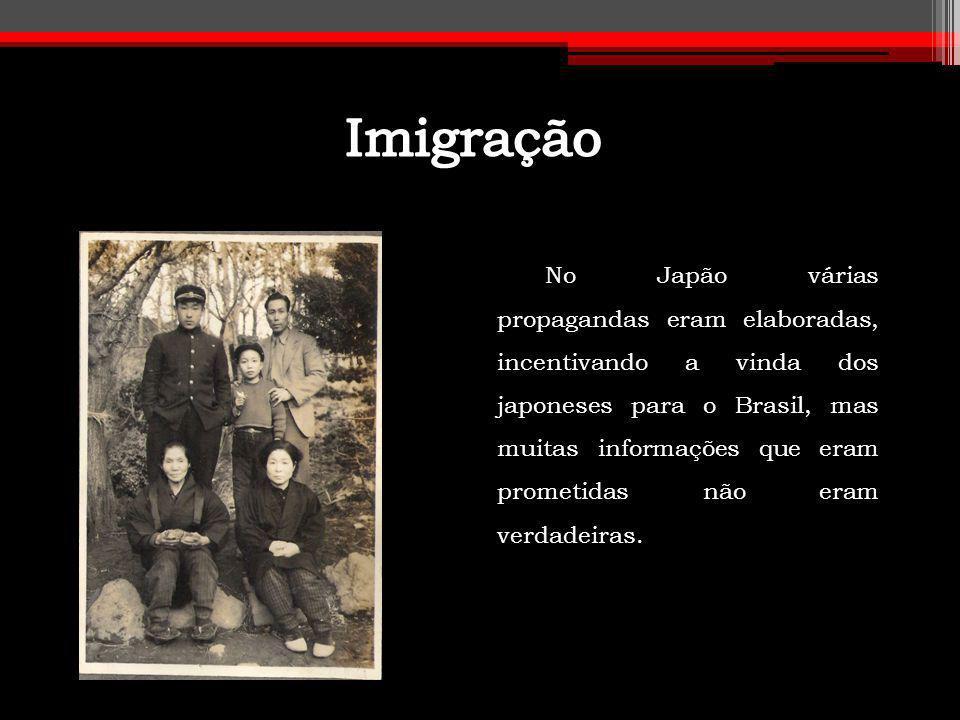 No Japão várias propagandas eram elaboradas, incentivando a vinda dos japoneses para o Brasil, mas muitas informações que eram prometidas não eram ver