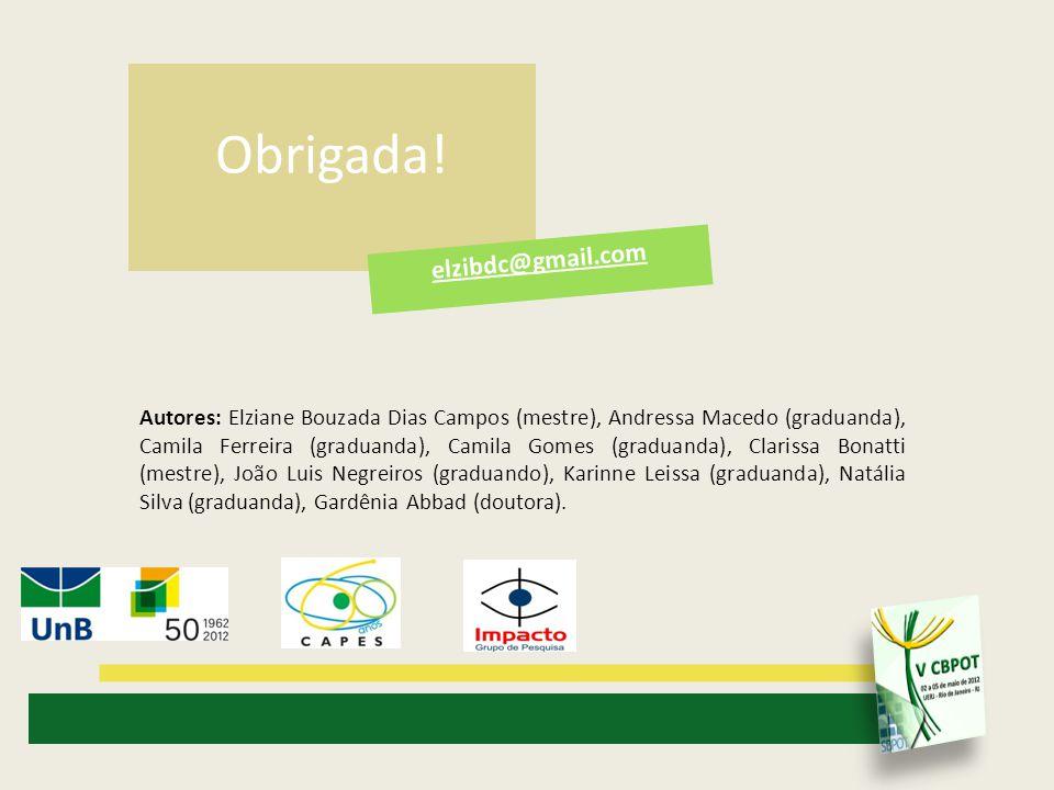 Autores: Elziane Bouzada Dias Campos (mestre), Andressa Macedo (graduanda), Camila Ferreira (graduanda), Camila Gomes (graduanda), Clarissa Bonatti (m