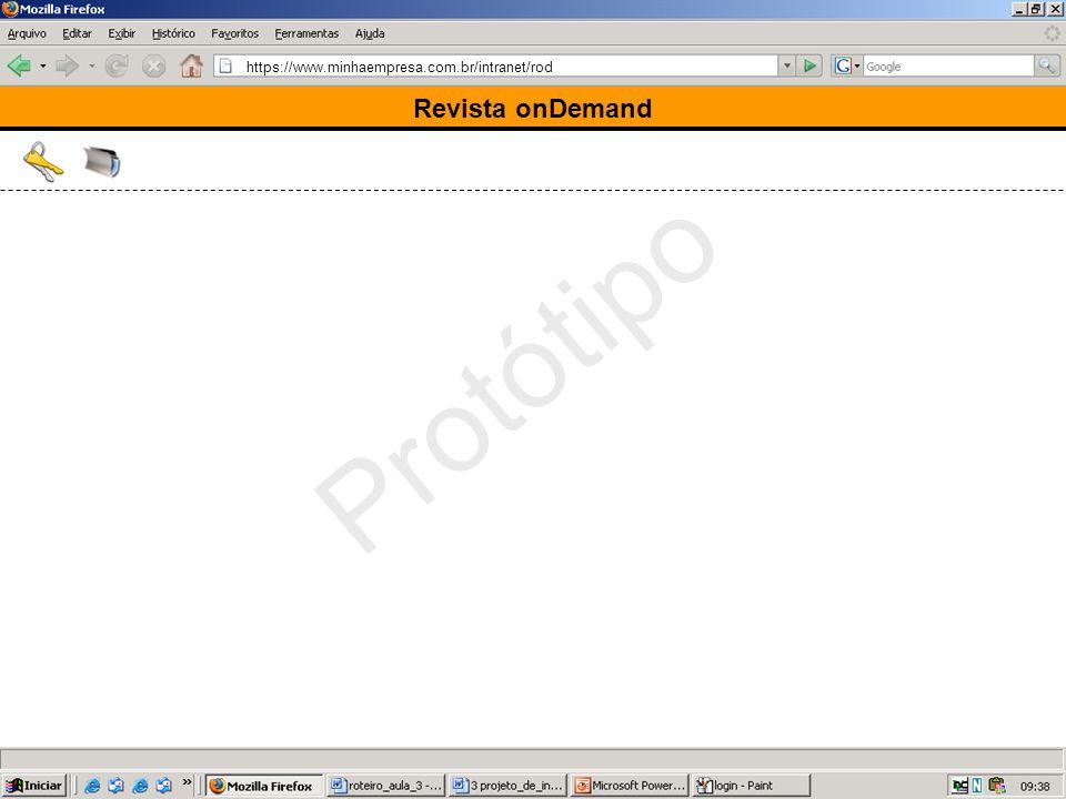 https://www.minhaempresa.com.br/intranet/rod Protótipo Revista onDemand