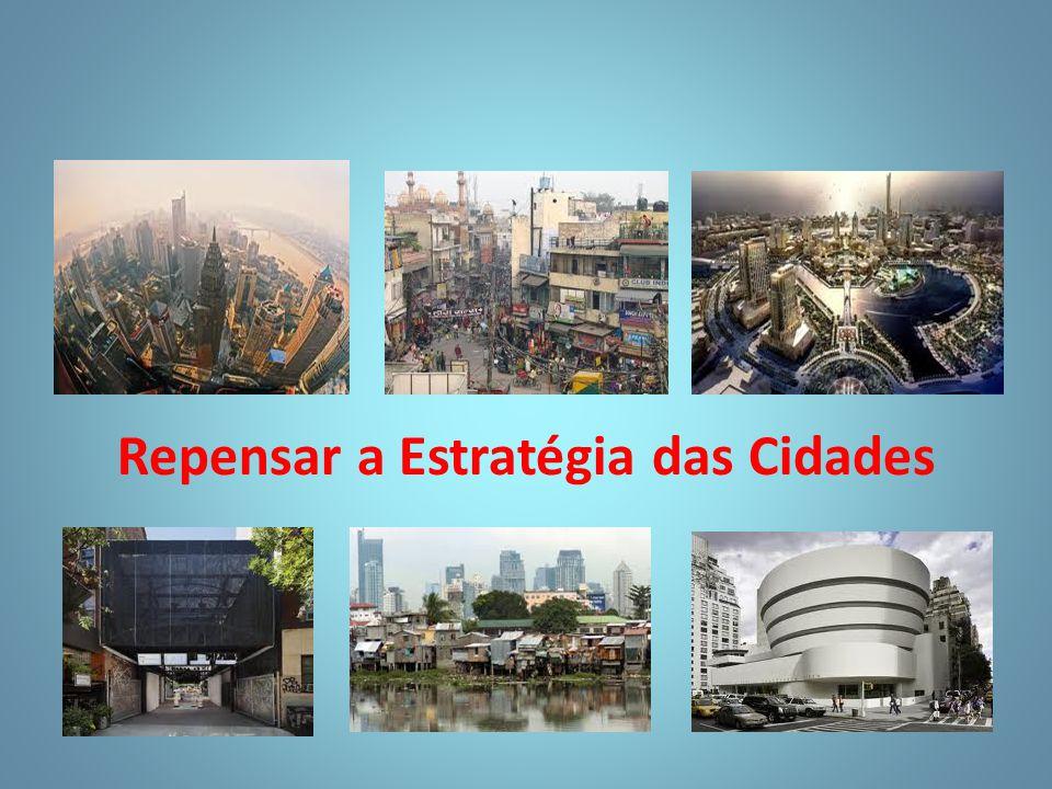 Repensar a Estratégia das Cidades