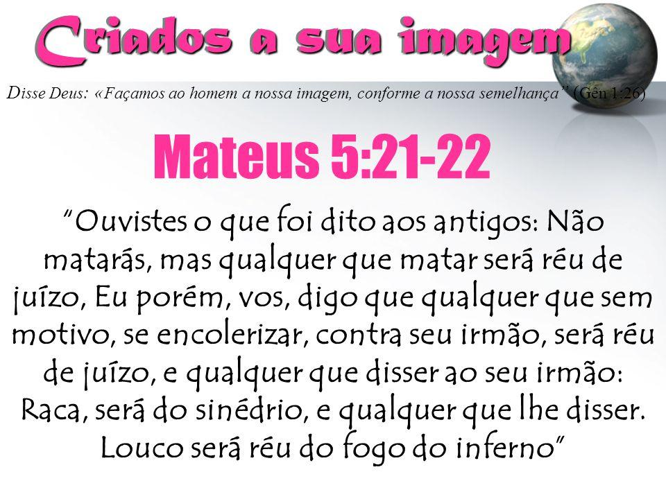 """D isse Deus : « Façamos ao homem a nossa imagem, conforme a nossa semelhança """" ( Gên 1:26) Criados a sua imagem Criados a sua imagem """"Ouvistes o que f"""