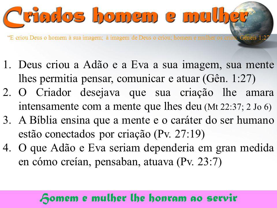 """""""E criou Deus o homem à sua imagem; à imagem de Deus o criou; homem e mulher os criou. Gêneis 1:27 Criados homem e mulher Criados homem e mulher 1.Deu"""